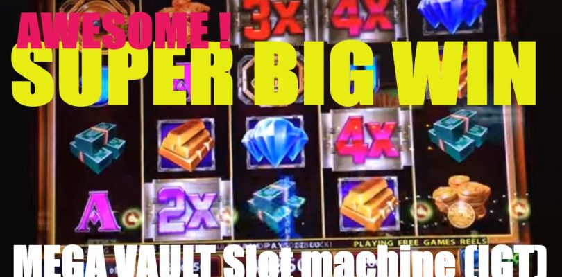 ★AWESOME ! SUPER SUPER BIG WIN★MEGA VAULT Slot machine (igt)★☆Live play & Bonus ☆栗スロット