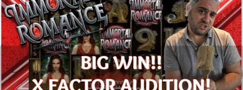 IMMORTAL ROMANCE BIG WIN — MEGA X FACTOR AUDITION! (Online Casino)