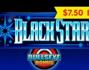 Black Star Slot — $7.50 Max Bet — BIG WIN BONUS!