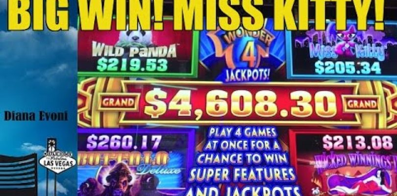 BIG WIN! WONDER 4 JACKPOTS SLOT MACHINE-MISS KTTY BONUS!