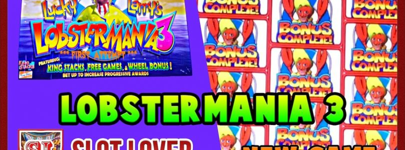 ** First Look ** LobsterMania 3 ** Big Wins ** Max Bet ** SLOT LOVER **