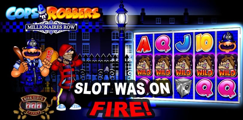 Insane Run on Cops n Robbers Millionaires Row Slot — BIG WINS!