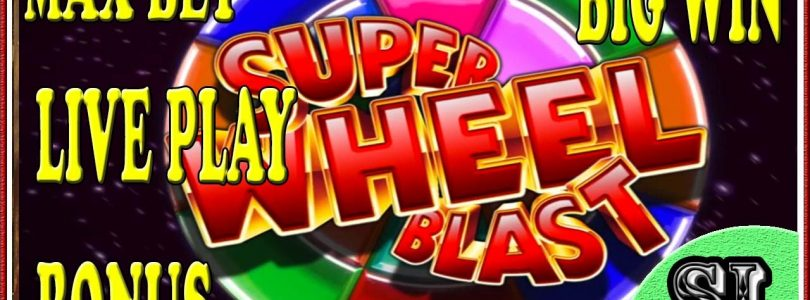 ** BIG WIN ** Super Wheel Blast ** Max Bet ** Live Play ** Bonus ** SLOT LOVER **