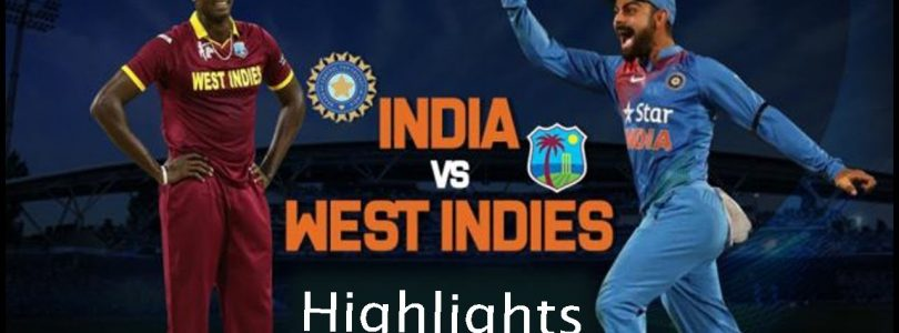 WI vs IND | India Open Series with Big Win Highlights 2018