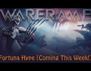 Warframe — Fortuna Hype (Coming This Week!)