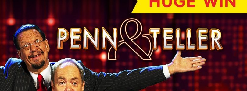 INCREDIBLE! Penn & Teller Slot — KNOCKING ON JACKPOT'S DOOR!