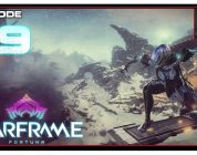 Let's Play Warframe: Fortuna With CohhCarnage — Episode 19