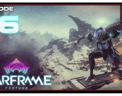 Let's Play Warframe: Fortuna With CohhCarnage — Episode 16