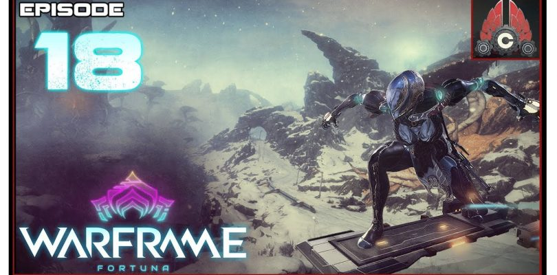 Let's Play Warframe: Fortuna With CohhCarnage — Episode 18