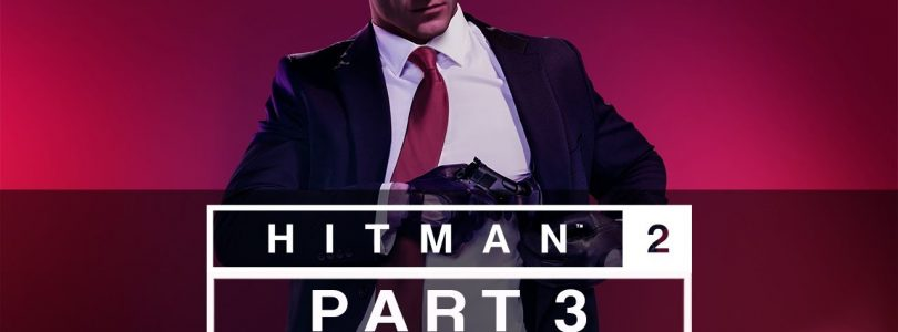 Hitman 2 (2018) — Let's Play (All Mission Stories) — Part 3 — «Santa Fortuna: Three-Headed Serpent»