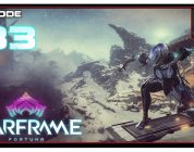 Let's Play Warframe: Fortuna With CohhCarnage — Episode 33