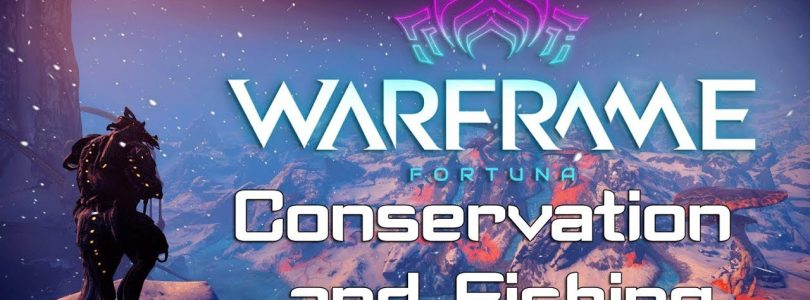 Warframe Fortuna — Conservation and Fishing
