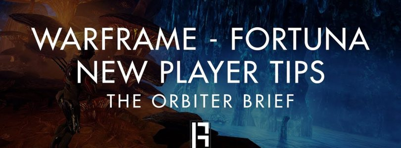 WF : Fortuna/Nintendo New Player Tips — The Orbiter