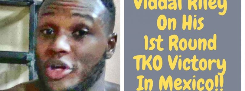 Viddal Riley talks about his big TKO win in pro debut