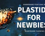 NEWBIE PLASTIDS FARM | WARFRAME FORTUNA #7 | 2018