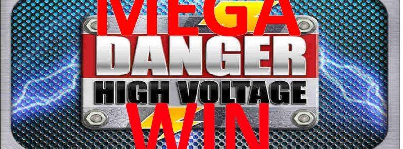 SUPER BIG WIN On Danger High Voltage!!