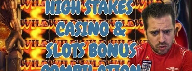 High Stakes Casino & Slots Bonus Compilation — Enjoy the Roller Coaster!!!