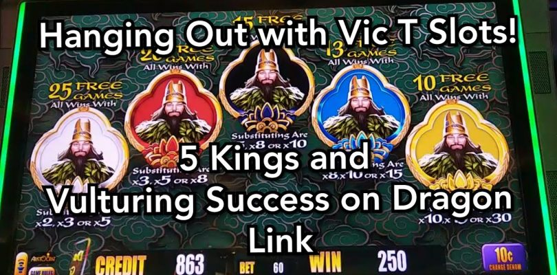 Hanging Out with Vic T Slots!  Big Win on 5 Kings + Vulturing Success on Dragon Link