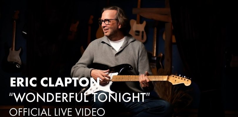 Eric Clapton — Wonderful Tonight (Official Live Video)