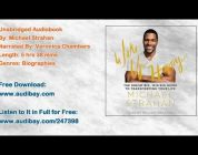 Wake Up Happy: The Dream Big, Win Big Guide to Transforming Your Life Audiobook by Michael Strahan