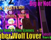 ★SUPER BIG WIN★☆Timber Wolf Lover (8)☆Timber Wolf Deluxe Slot  BIG or NOTHING !★Choose 6 Games only★