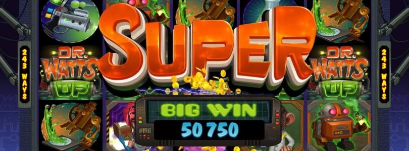 Big Win Dr Watts Up Slot Online Casino Machine Jackpot