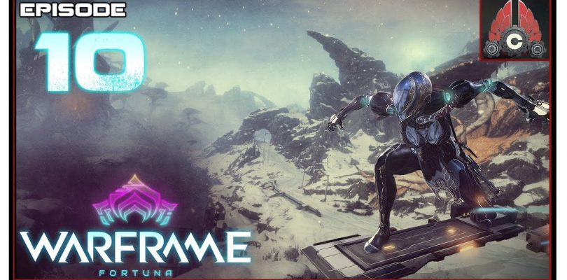 Let's Play Warframe: Fortuna With CohhCarnage — Episode 10