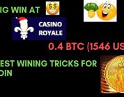 Big win at Casino Royale !!!! Win 0.4 BTC Slowly and Safely Today