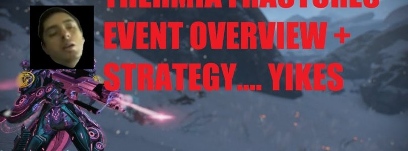 Thermia Fractures Event Initial Info + Strategy/Gameplay l Warframe Fortuna