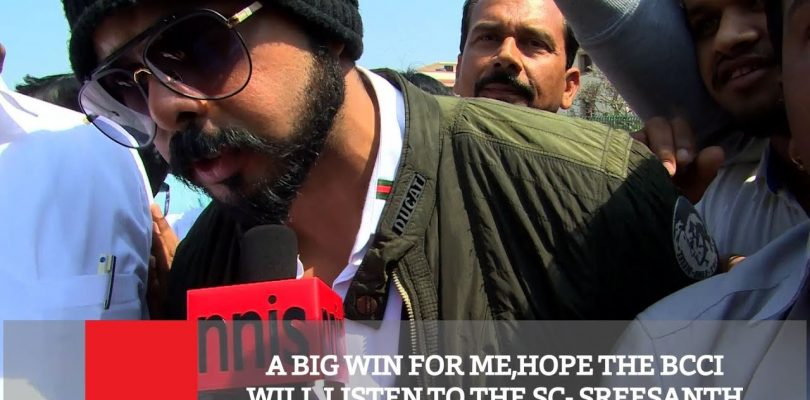 A Big Win For Me,Hope The BCCI Will Listen To The SC- Sreesanth