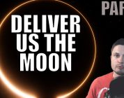 """Deliver Us The Moon: Fortuna — 4/7 — """"Welcome to the Moon"""""""