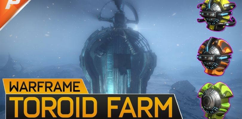 Warframe: Efficient Toroid Farming & Where to find them