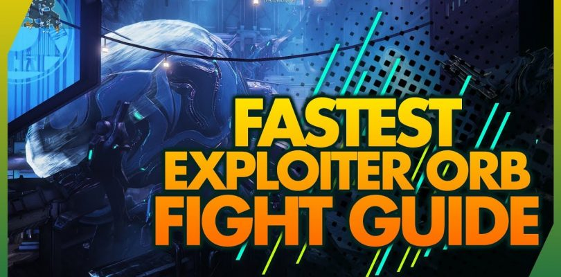 Warframe: How To Kill Exploiter Orb Guide 2019 — New Fortuna Boss (Deck 12)