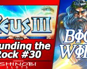 Pounding the Rock #30 — Big Win Free Spins in Attempt #4 at Zeus III by WMS