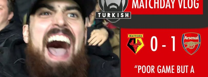 Watford 0-1 Arsenal | Matchday Vlog | Poor Game, BIG BIG Win!! COYG!!