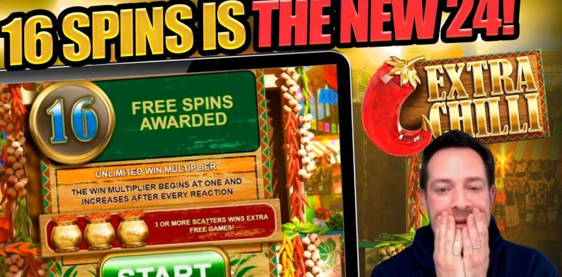 IS 16 SPINS THE NEW 24?? EXTRA CHILL BIG WIN!