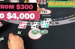 Blackjack from $300 to $4,000 — Big Win