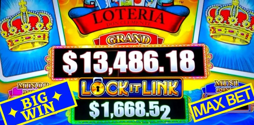LOCK IT LINK Loteria Don Clemente Slot Machine ✦BIG WIN✦ | Spin It Grand Slot Max Bet Bonus