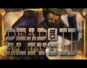 DEAD OR ALIVE 2. Epic big win N:3!!!!! -NetEnt-