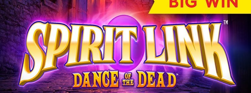 Spirit Link Dance of the Dead Slot — BIG WIN BONUS!