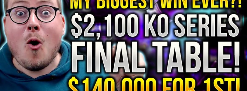 CAN I SMASH MY BIGGEST WIN RECORD?! $2,100 KO SERIES FINAL TABLE!!!