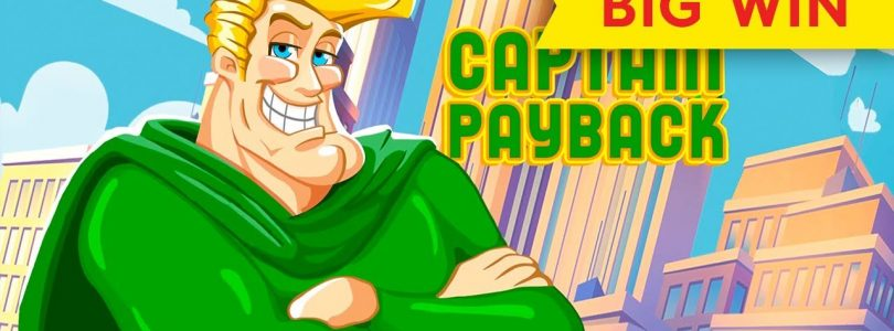 Captain Payback Slot — UP TO $12.50 MAX BETS — BIG WIN!